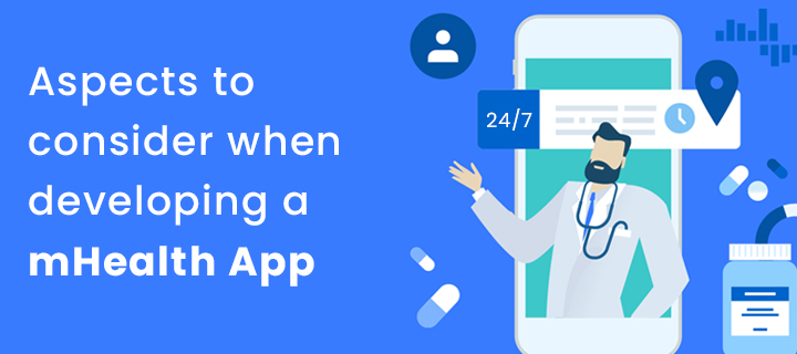 Aspects to consider when developing a mHealth App